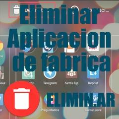 eliminar aplicaciones de fabrica en Android